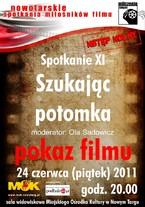 """Nowotarskie Spotkania Miłośników Filmu – spotkanie XI """"Szukając potomka"""""""
