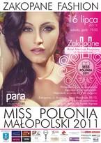 Gala Zakopane Fashion oraz konkurs Miss Polonia Małopolski 2011