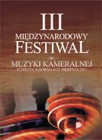III Międzynarodowego Festiwalu Muzyki Kameralnej Zubrzyca Górna 2011