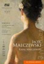 Ku chwale artysty. Jacek Malczewski. Rafał Malczewski