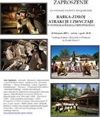 """Wystawa """"Rabka-Zdrój. Atrakcje i zwyczaje w fotografii Jana Cieplińskiego"""""""