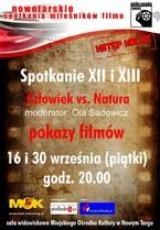 """Nowotarskie Spotkania Miłośników Filmu """"Człowiek vs. Natura"""""""