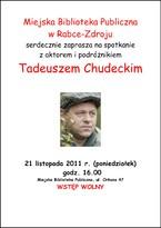 Spotkanie z aktorem i podróżnikiem Tadeuszem Chudeckim