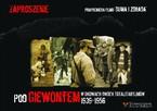 """""""Pod Giewontem"""" - nowe filmy dokumentalne stowarzyszenia Auschwitz Memento"""