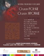 """Wystawa """"Ogrody Polskie Ogrody Japońskie"""""""