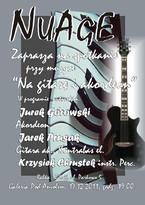 """Nuage - spotkanie przy muzyce """"Na gitarę i akordeon"""""""