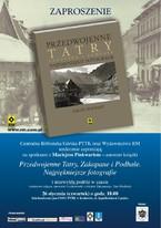 """Promocja książki """"Przedwojenne Tatry, Zakopane i Podhale"""""""