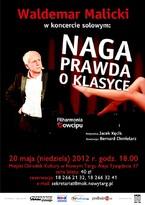 """Koncert """"Naga Prawda o Klasyce"""" w wykonaniu Waldemara Malickiego"""