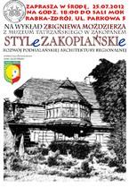 """Wykład """"Style Zakopiańskie - rozwój podhalańskiej architektury regionalnej"""""""