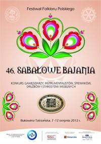 Zapraszamy na Festiwal Folkloru Polskiego 46. Sabałowe Bajania