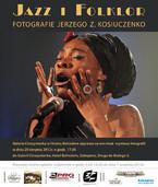 Jazz i Folklor. Fotografie Jerzego Z. Kosiuczenko