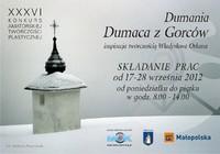 """""""Dumania Dumaca z Gorców"""" - XXXVI Konkurs Amatorskiej Twórczości Plastycznej"""