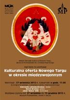 Kulturalna oferta Nowego Targu w okresie międzywojennym