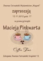 """Promocja książki Macieja Pinkwarta """"Coffee time"""""""