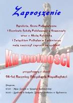 """Obchody 94. Rocznicy Odzyskania Niepodległości oraz spektakl """"Ku wolności"""""""