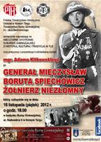 Generał Mieczysław Boruta Spiechowicz - Żołnierz Niezłomny
