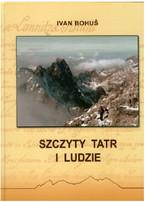 """Promocja książki Ivana Bohuša """"Szczyty Tatr i ludzie"""""""