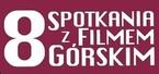 Pokaz nagrodzonych filmów z tegorocznych 8 Spotkań z Filmem Górskim