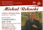 Michał Rekucki artysta z Nowego Targu – wystawa