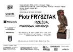 Wystawa Piotra Frysztaka