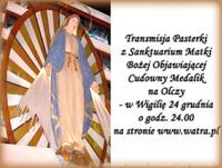 Transmisja Pasterki z Sanktuarium na Olczy na www.watra.pl