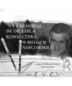 VI Memoriał Emila Kowalczyka w Biegach Narciarskich
