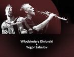 Koncert Włodzimierza Kiniorskiego i Yegora Zabelova