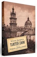"""Promocja trzeciego tomu książki """"Tamten Lwów"""""""