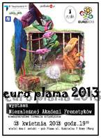 EURO PLAMA 2013. Wielki Finał Sztuki