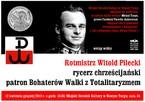 Rotmistrz Witold Pilecki – rycerz chrześcijański patron Bohaterów Walki z Totalitaryzmem