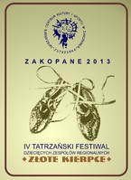 """IV Tatrzański Festiwal Dziecięcych Zespołów Regionalnych """"O Złote Kierpce"""""""