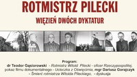 Rotmistrz Pilecki - więzień dwóch dyktatur