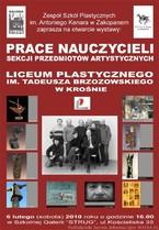 Prace nauczycieli Liceum Plastycznego im. T. Brzozowskiego w Krośnie