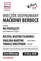 Wieczór dedykowany Maciejowi Berbece
