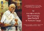 34 rocznica wizyty Ojca Świętego Jana Pawła II w Nowym Targu