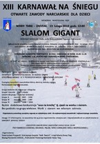 XIII Karnawał na Śniegu - Otwarte Zawody Narciarskie dla Dzieci - Memoriał Władysława Sięki
