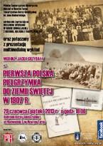Pierwsza polska pielgrzymka do Ziemi Świętej w 1907 r. – wykład historyczny