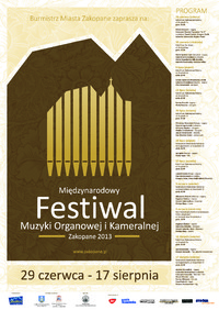 Międzynarodowy Festiwal Muzyki Organowej i Kameralnej Zakopane 2013