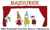 """XXV Festiwal Teatrów Dzieci i Młodzieży """"Bajdurek"""""""