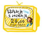 """""""Wakacje z animacją"""" FINAŁ!"""